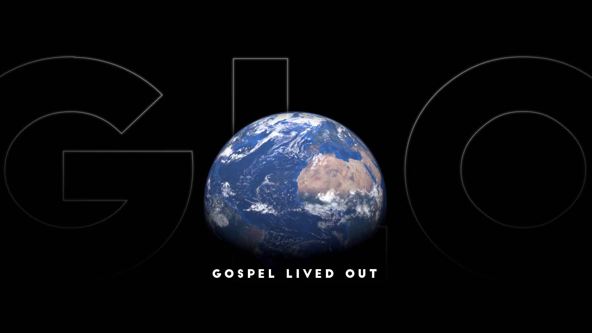 GLO: Gospel Lived Out