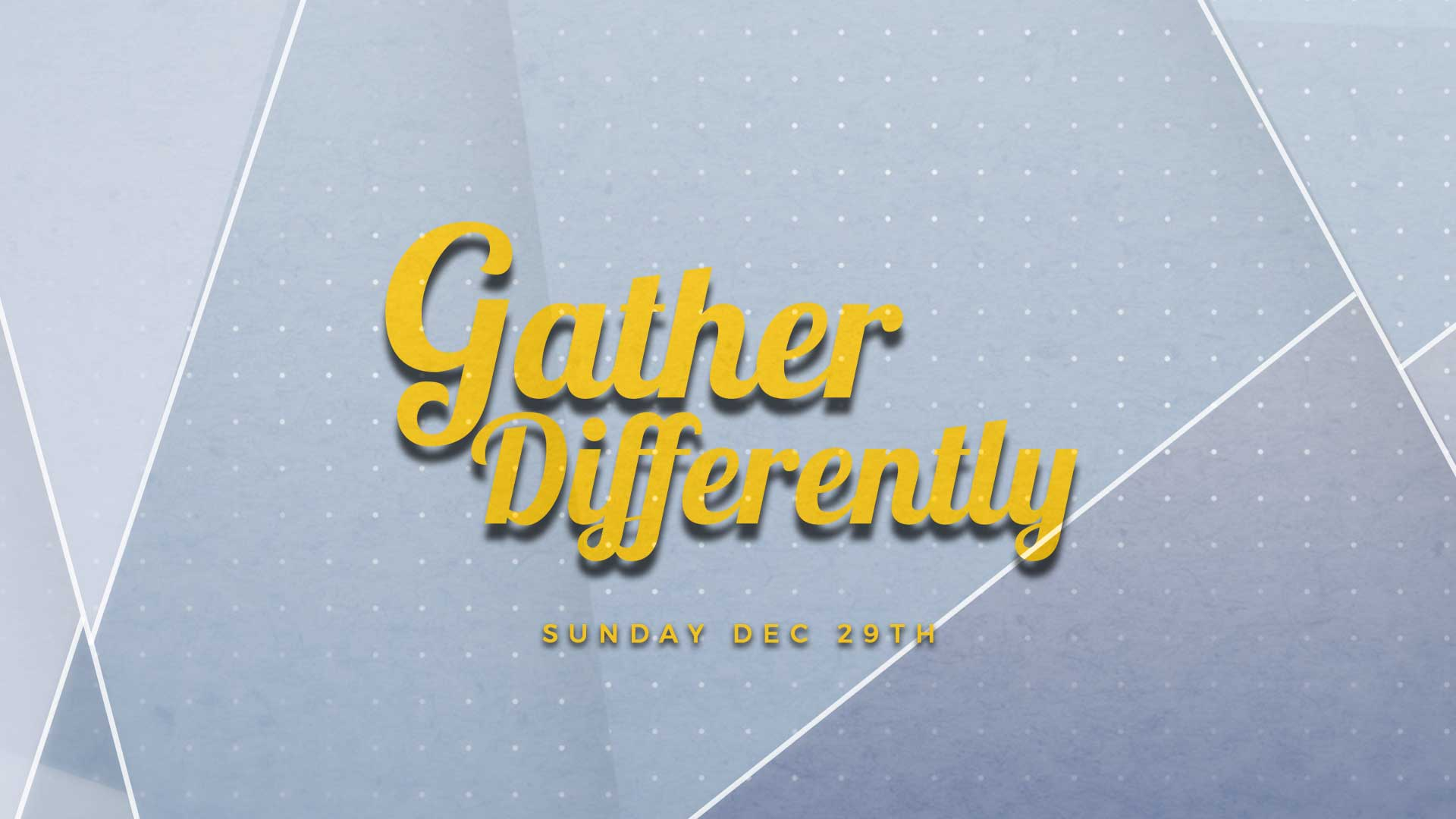Gather Differently