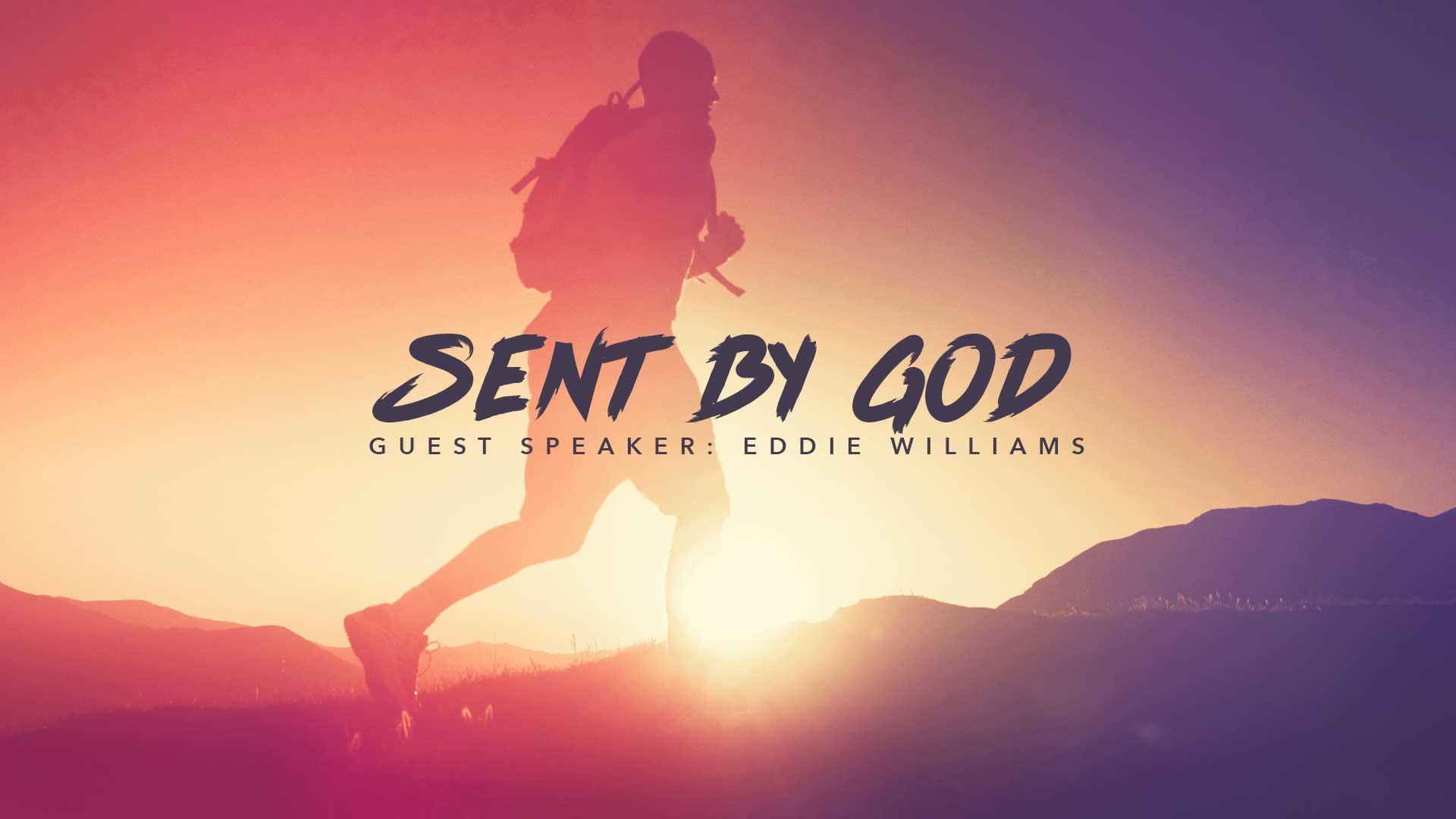 Sent By God