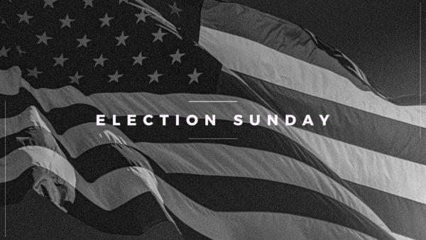 Election Sunday