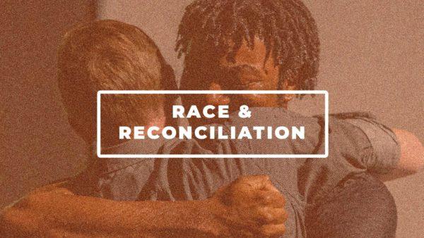 Race & Reconciliation